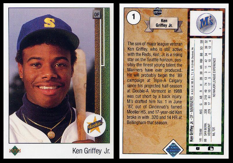 We sell the 1989 Upper Deck #1 Ken Griffey Jr. Rookie Card.