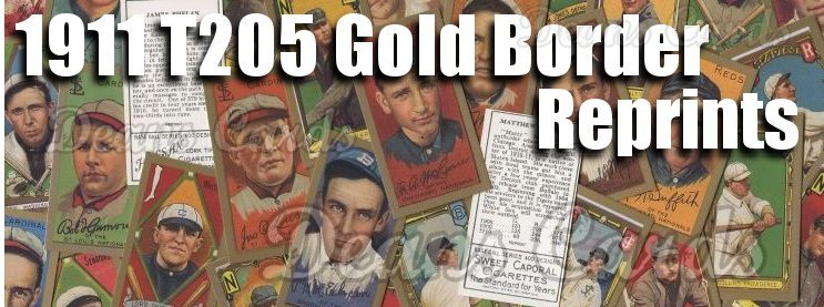 1911 T205 Gold Border Reprints
