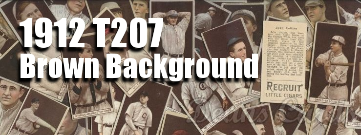 1912 T207 Brown Background Baseball Cards
