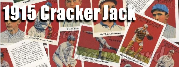 1915 E145-2 Cracker Jack Baseball Cards