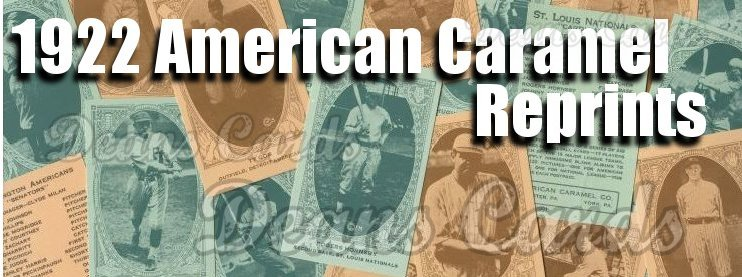 1922 American Caramel Reprints