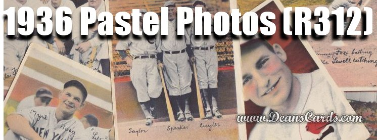 1936 Pastel Photos (R312) Baseball Cards