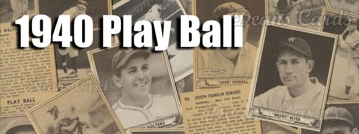 1940 Play Ball (R335) Baseball Cards