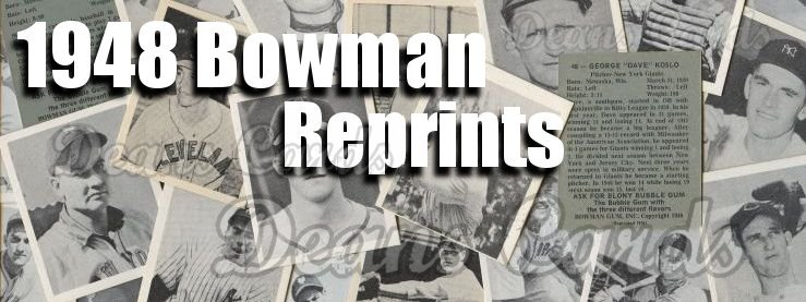 1948 Bowman Reprints