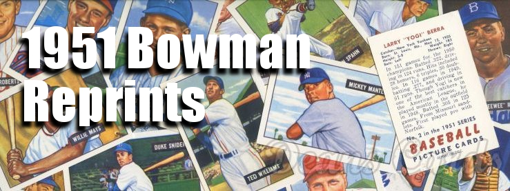 1951 Bowman Reprints