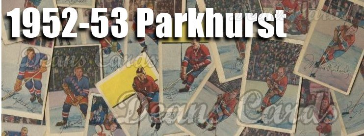 1952-53 Parkhurst Hockey Cards