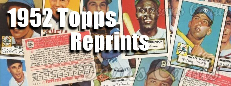 1952 Topps Reprints