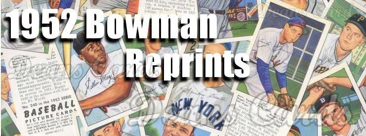 1952 Bowman Reprint