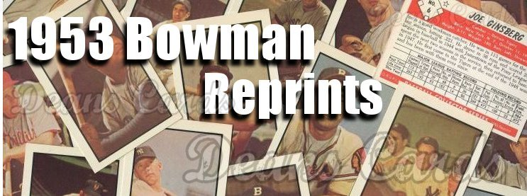 1953 Bowman Reprints