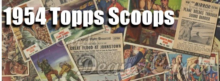 1954 Topps Scoops