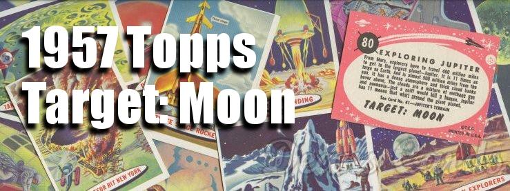 1958 Topps Target: Moon