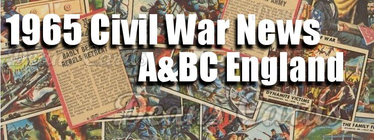 1965 Civil War News A & BC England