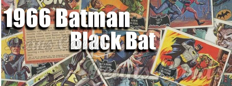 1966 Topps Batman Black Bat