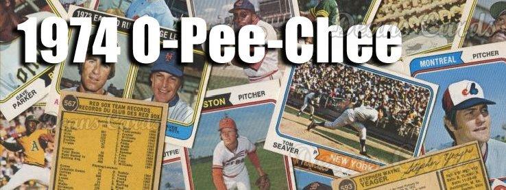 1974 O-Pee-Chee Baseball Cards
