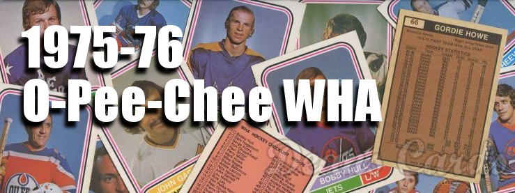 1975-76 O-Pee-Chee WHA Hockey Cards