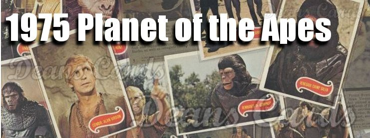 1975 Topps Planet of the Apes