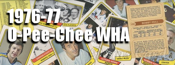 1976-77 O-Pee-Chee WHA Hockey Cards