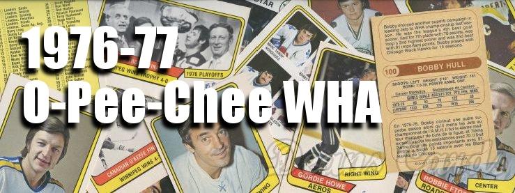 1976-77 O-Pee-Chee WHA Hockey Cards