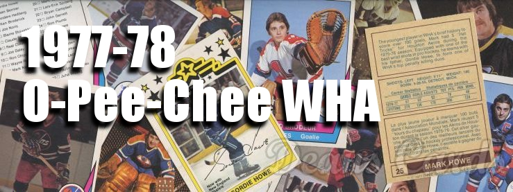 1977-78 O-Pee-Chee WHA Hockey Cards