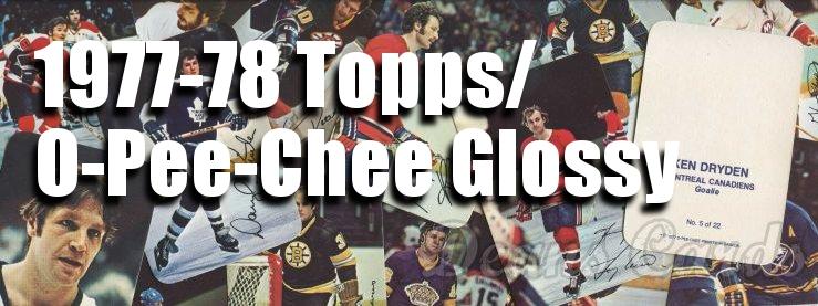 1977-78 Topps/OPC Hockey Glossy  Cards