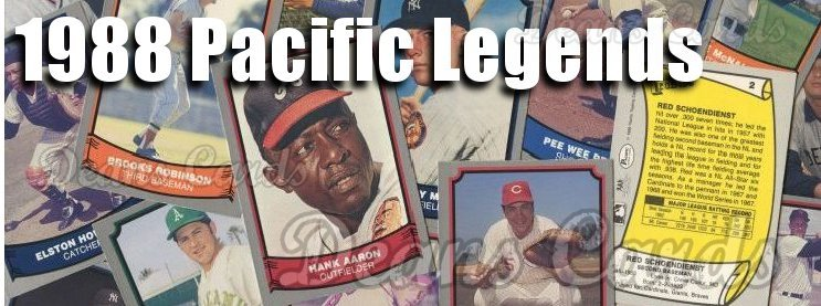 1988 Pacific Legends I Baseball Cards