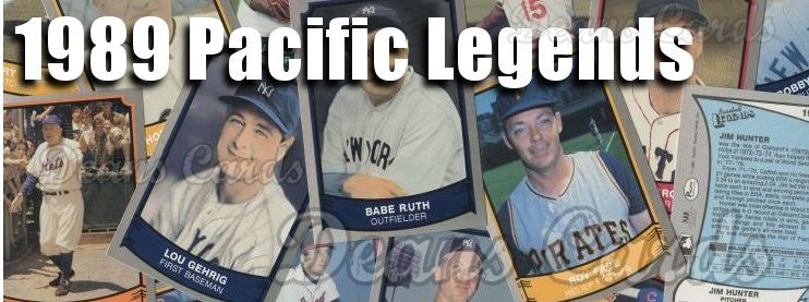 1989 Pacific Legends II Baseball Cards