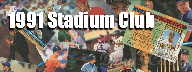 1991 Stadium Club Baseball Cards