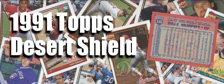 1991 Topps Desert Shield Baseball Cards