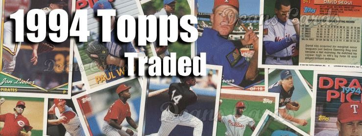 1994 Topps Traded Baseball Cards