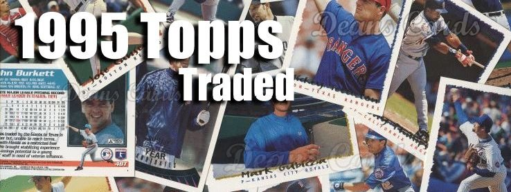 1995 Topps Traded Baseball Cards