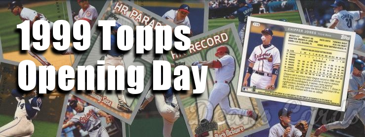 1999 Topps Opening Day Baseball Cards