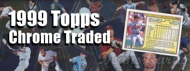 1999 Topps Chrome Traded Baseball Cards