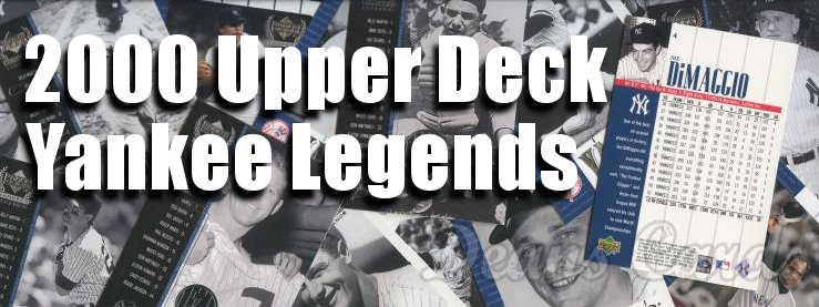 2000 Upper Deck Yankee Legends Baseball Cards