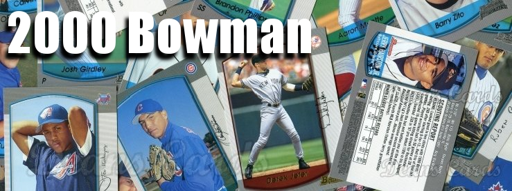 2000 Bowman Baseball Cards