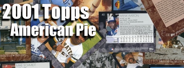 2001 Topps American Pie Baseball Cards