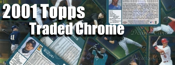 2001 Topps Traded Chrome Baseball Cards