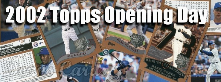 2002 Topps Opening Day Baseball Cards