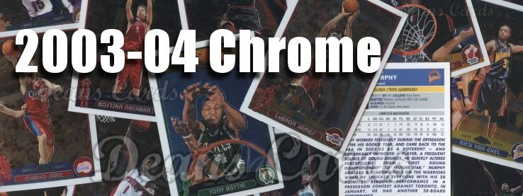 2003-04 Topps Chrome Basketball Cards