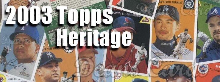 2003 Topps Heritage Baseball Cards