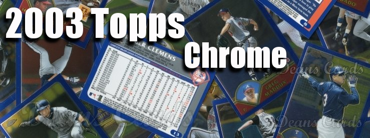 2003 Topps Chrome Baseball Cards