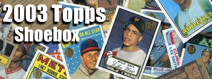 2003 Topps Shoebox 50th Anniversary Archives Baseball Cards