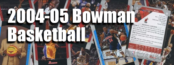 2004-05 Bowman Basketball