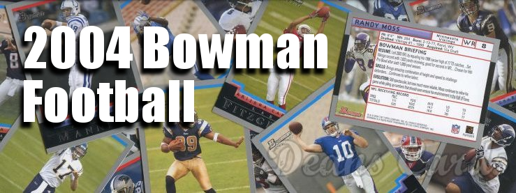 2004 Bowman Football Cards