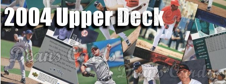 2004 Upper Deck Baseball Cards
