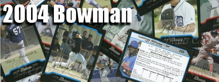 2004 Bowman Baseball Cards