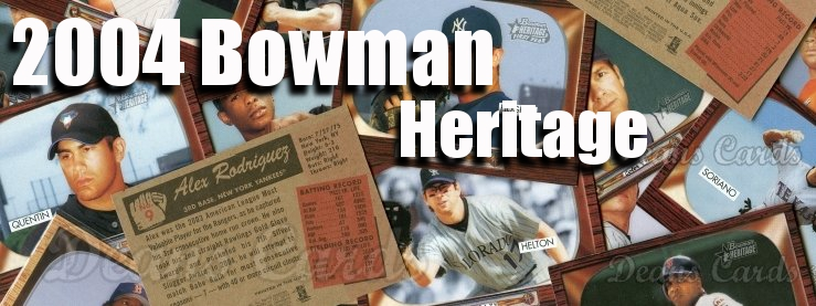 2004 Bowman Heritage Baseball Cards