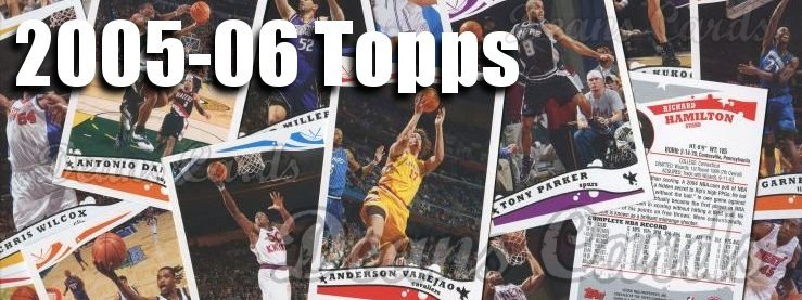 2005-06 Topps Basketball Cards