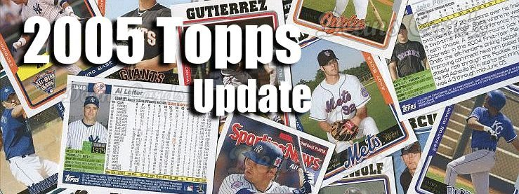 2005 Topps Update Baseball Cards
