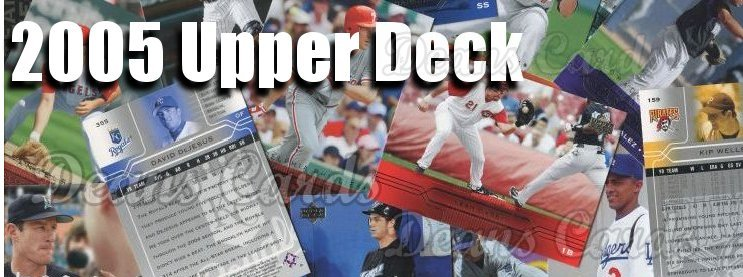 2005 Upper Deck Baseball Cards