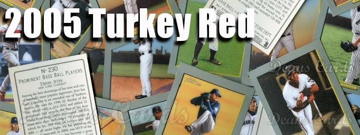 2005 Turkey Red Baseball Cards